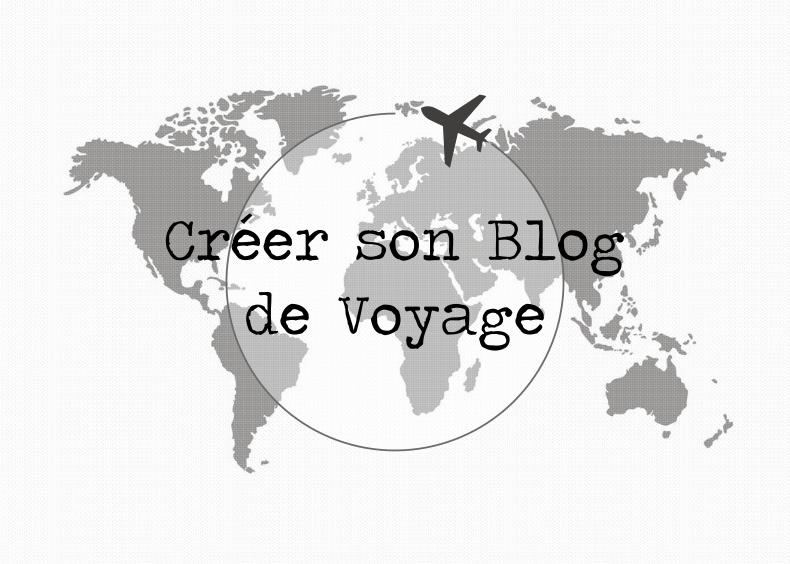 5 raisons de créer un blog de voyage