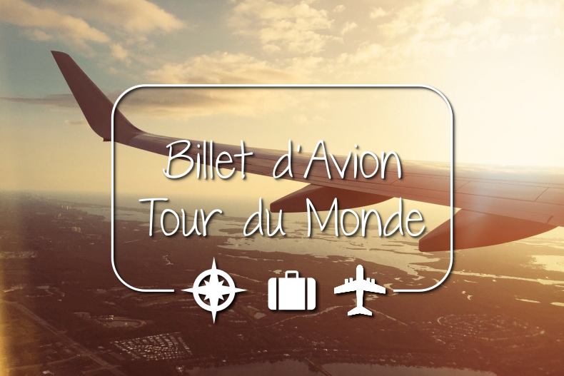 Billet d'avion tour du monde