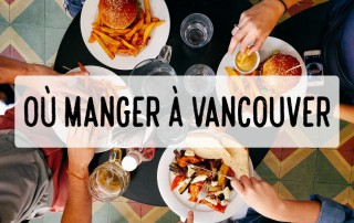 Photo de couverture Où Manger à Vancouver