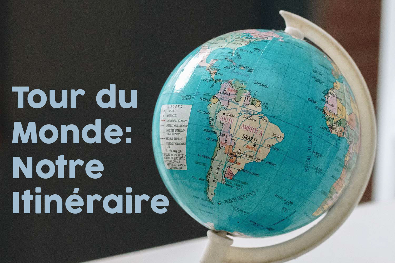 Itinéraire d'un an autour du monde